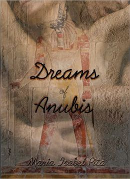 Dreams of Anubis