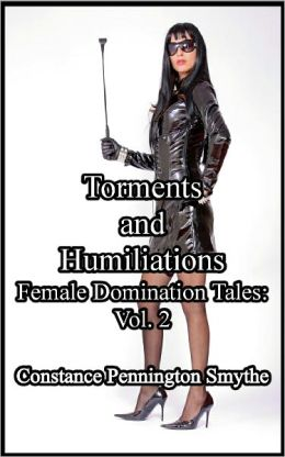 Torments and Humiliations