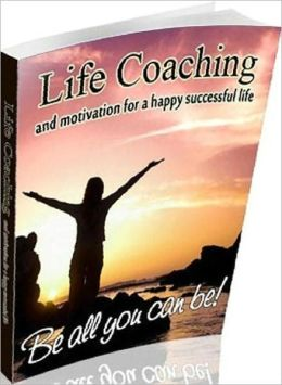 eBook about Life Coaching and Motivation for Happy Successful Life - Get rid of your stress factors, increase your productivity and simplify life..