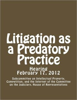 Litigation as a Predatory Practice