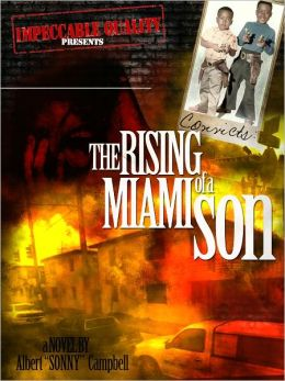 Convicts: The Rising of a Miami Son