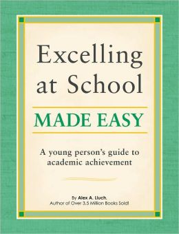 Excelling at School Made Easy