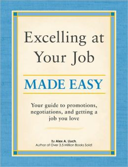 Excelling at Your Job Made Easy