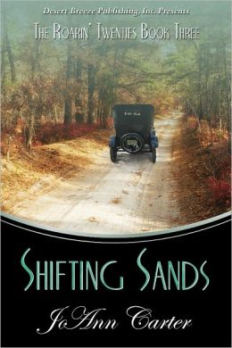 The Roarin' Twenties Book Three: Shifting Sands