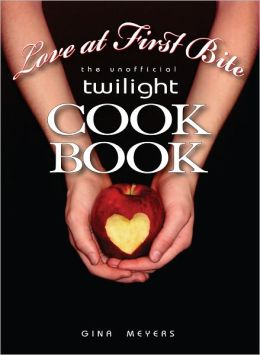 Love at First Bite, The Unofficial Twilight Cookbook