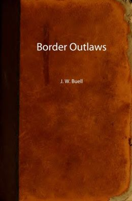 The Border Outlaws (Original Illustrations)