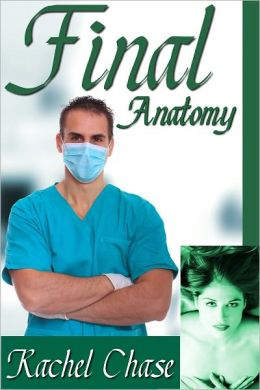 Final Anatomy (mf Doctor BDSM Erotic Romance)