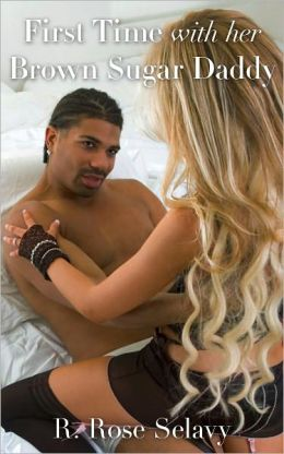 First Time With Her Brown Sugar Daddy (Interracial African-American Pseudo-Incest BDSM Erotica)
