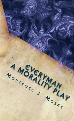 Everyman: A Morality Play (Illustrated with Notes and Bibliography)