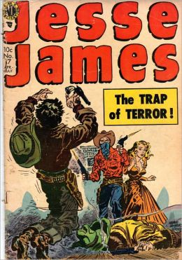 Jesse James: The Trap of Terror! Comic Book Issue #17