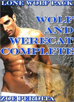 Lone Wolf Pack Wolf and Werecat Complete (Gay Werewolf Erotic Romance)