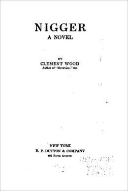 Nigger : a novel