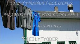 Washday Blessings: An Amish Book with Recipes