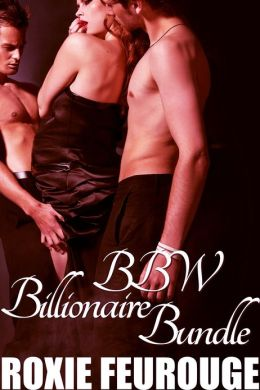 BBW Billionaire Bundle- 4 stories in one! (BBW, billionaire, impregnation erotic romance)