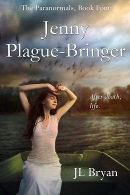 Jenny Plague-Bringer (Jenny Pox Series #4)
