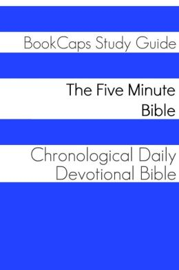 The Five Minute Bible: A Chronological Daily Devotional Bible
