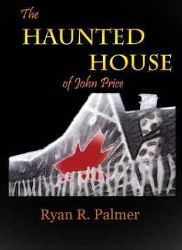 The Haunted House of John Price