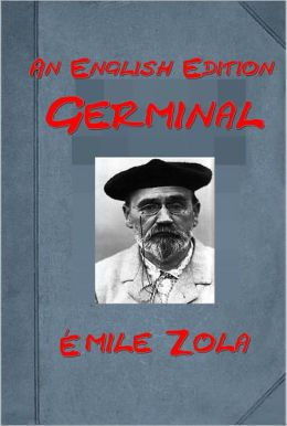 Germinal by Émile Zola (English Edition)