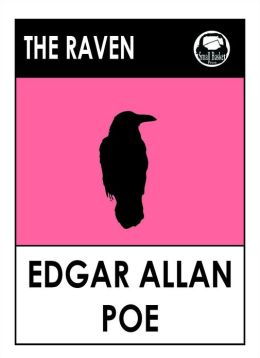 Edgar Allan Poe's The Raven;Edgar Allan Poe, complete tales and poems, complete anthology of short stories, tales of mystery and madness