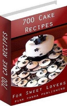 CookBook eBook on 700 Cake Recipes - These are a divine and deliciously modern take on a classic that we all know and love.