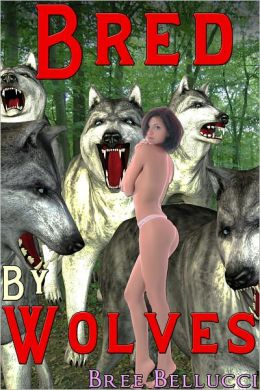 Bred By Wolves (Impregnated By The Wolves Part 2)