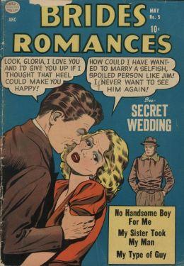 Brides Romances Number 5 Love Comic Book