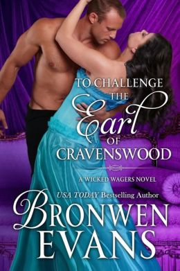 To Challenge the Earl of Cravenswood (Wicked Wagers #3)