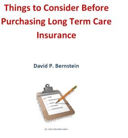 Things to Consider Before Purchasing Long Term Care Insurance