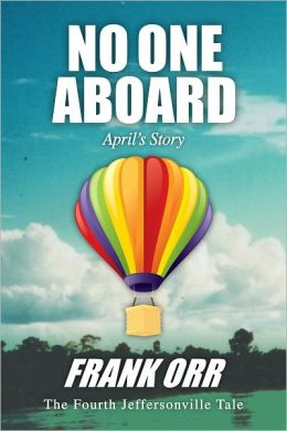 NO ONE ABOARD, April's Story
