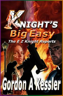 KNIGHT'S BIG EASY