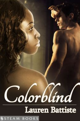 Colorblind - Sensual Interracial BWWM Historical Erotic Romance from Steam Books