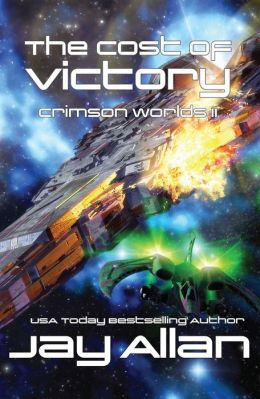 The Cost of Victory (Crimson Worlds II)