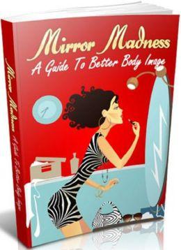 Mirror Madness: