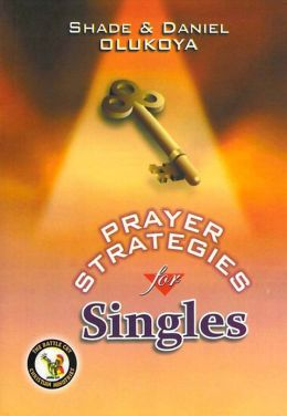 Prayer Strategies for Singles