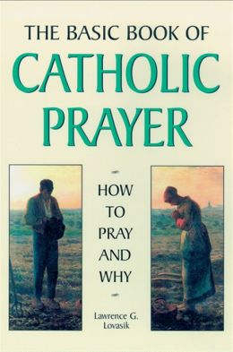 Basic Book of Catholic Prayer