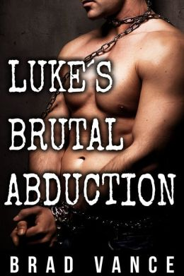 Luke's Brutal Abduction