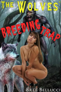 The Wolves' Breeding Trap (Impregnated By Wolves Part 3)
