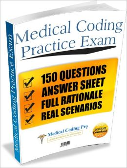 Medical Coding CPC Practice Exam #3 150 Questions