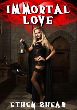 Fantasy Erotica: Immortal Love