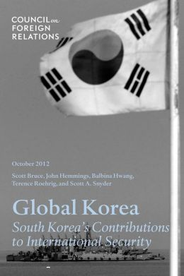 Global Korea: South Korea's Contributions to International Security