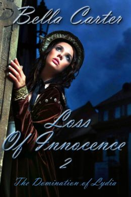 Loss of Innocence 2-The Domination of Lydia
