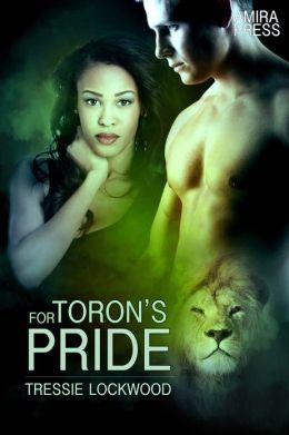 For Toron's Pride [Interracial Shifter Erotic Romance]