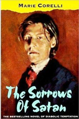 The Sorrows of Satan (Unabridged Edition)