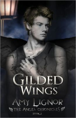 Gilded Wings: The Angel Chronicles, Book 2