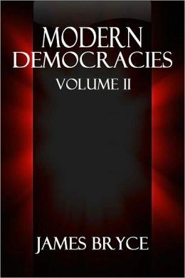 MODERN DEMOCRACIES, Volume II.
