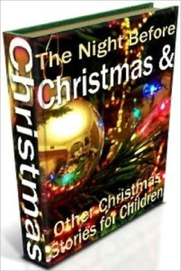 The Hoilday Story eBook - Night Before Christmas and Other Story (Christmas eBook)