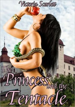 The Princess and the Tentacle (Double Penetration Tentacle Sex Erotica)
