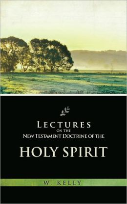 Lectures on the Doctrine of the Holy Spirit