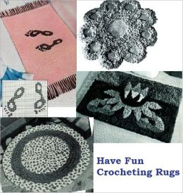 Have Fun Crocheting Rugs