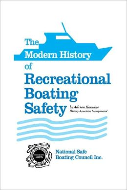The Modern History of Recreational Boating Safety